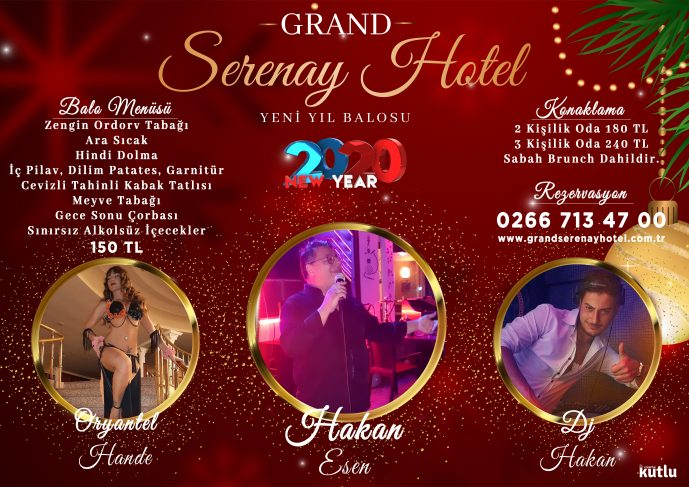 GRAND SERENAY YILBAŞI 2020