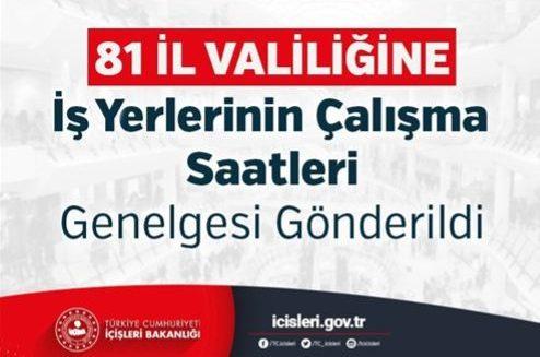 81 il valiligine is yerlerinin calisma saatleri genelgesi gonderildi bandirma.com.tr